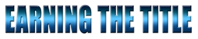 Earning The Title.com Logo